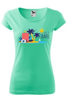 Tricou personalizat Time to Travel, pentru femei, verde menta, 100% bumbac