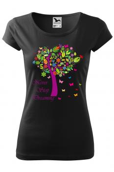 Tricou personalizat Nerver Stop Dreaming, pentru femei, negru, 100% bumbac